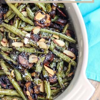30 minute roasted balsamic parmesan green bean & mushroom almondine.