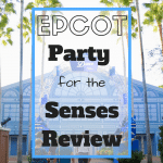 Want to know if the Epcot Party for the Senses is worth the price? I'm sharing a complete review + food pictures + 3 things we didn't love about the event.
