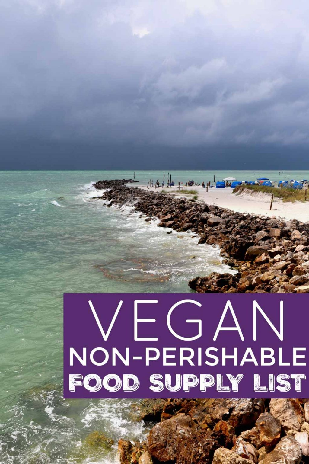 "A picture of a storm at the beach with the label, ""Vegan Non-Perishable Food Supply List."""