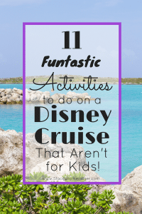 Disney Cruise Activities for Adults