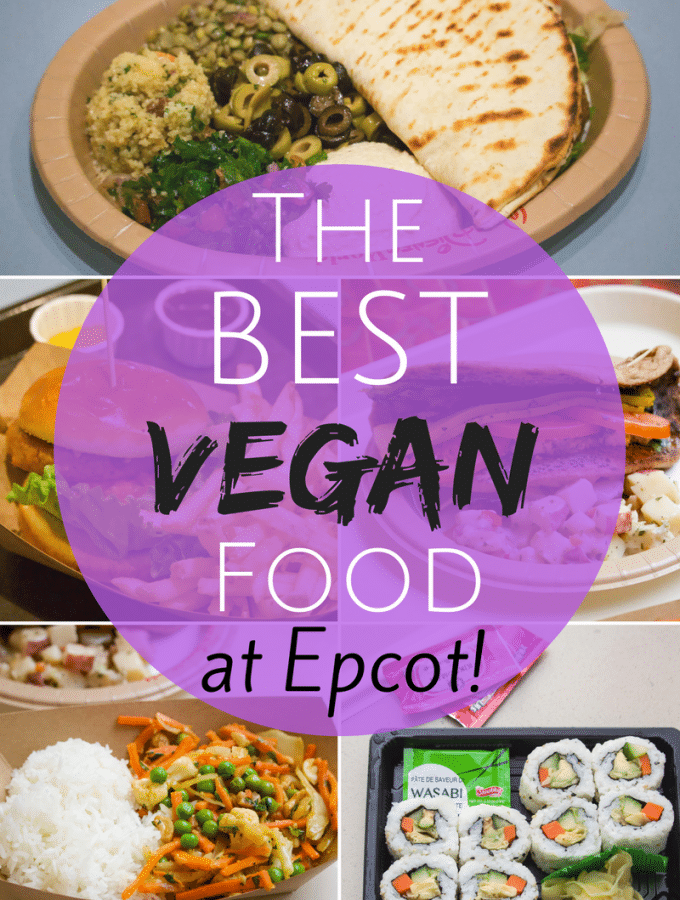 The Best Vegan food at Epcot