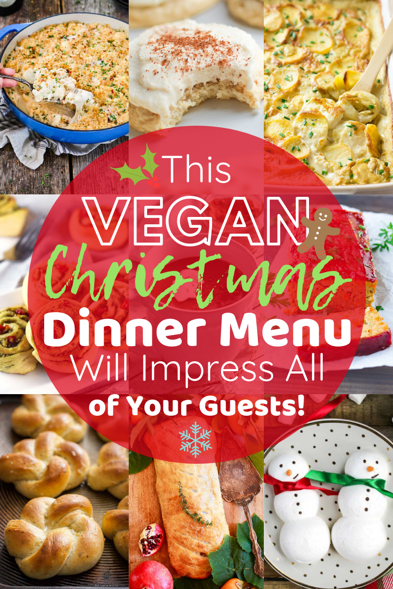 Ultimate Vegan Christmas Dinner Menu!