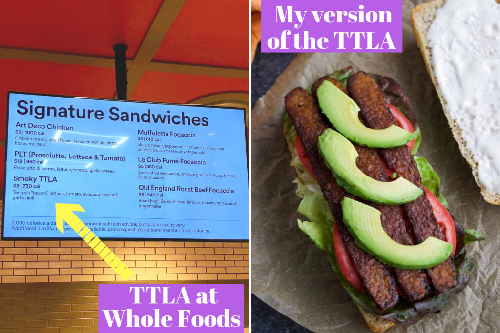 A picture of the TTLA Whole Foods vegan sandwich and the sign in the deli.