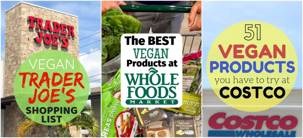 A collage of grocery stores (Trader Joe's, Whole Foods, and Costco) that people can shop at to find good deals on vegan products.