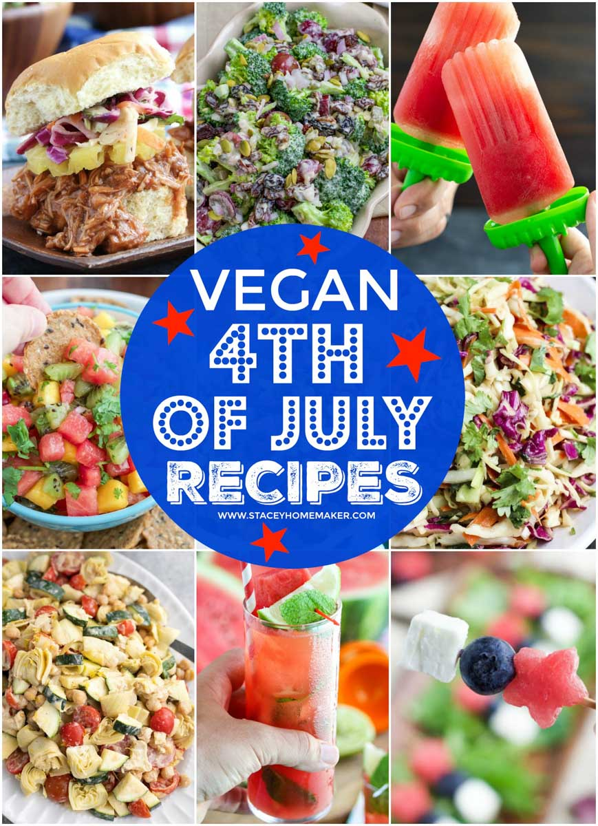 A collage of photos showing vegan recipes to make for the 4th of July.