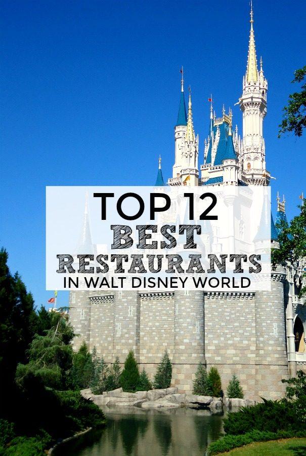 Best Restaurants in Walt Disney World