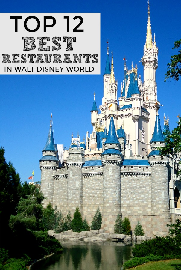 Guide to the top 12 best restaurants in Disney World.